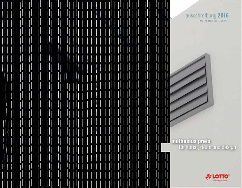 Seit 2010 vergibt die Muthesius Gesellschaft e.V. alle zwei Jahre den »Muthesius Preis für Kunst, Raum und Design«.