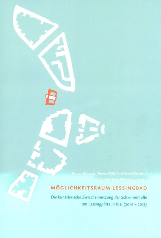 """Möglichkeitsraum Lessingbad"" Hrsg. Muthesius"
