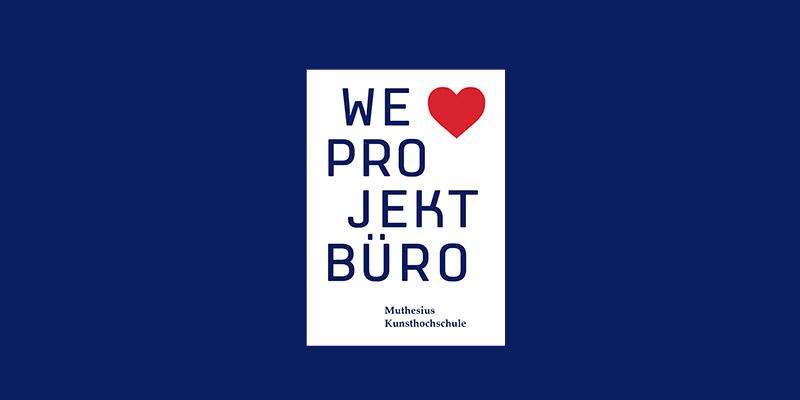 """We Love Projektbüro"""