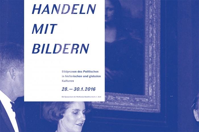 """Symposium : """"Handeln mit Bildern / Images as Agents"""""""