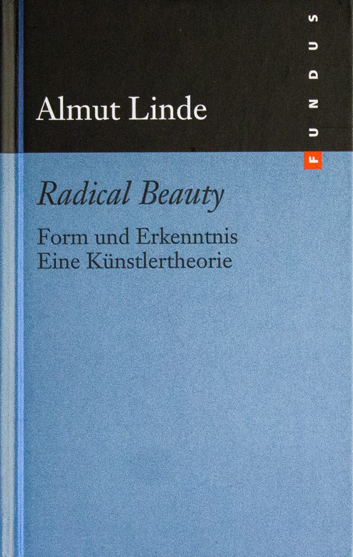Radical Beauty - Almut Linde