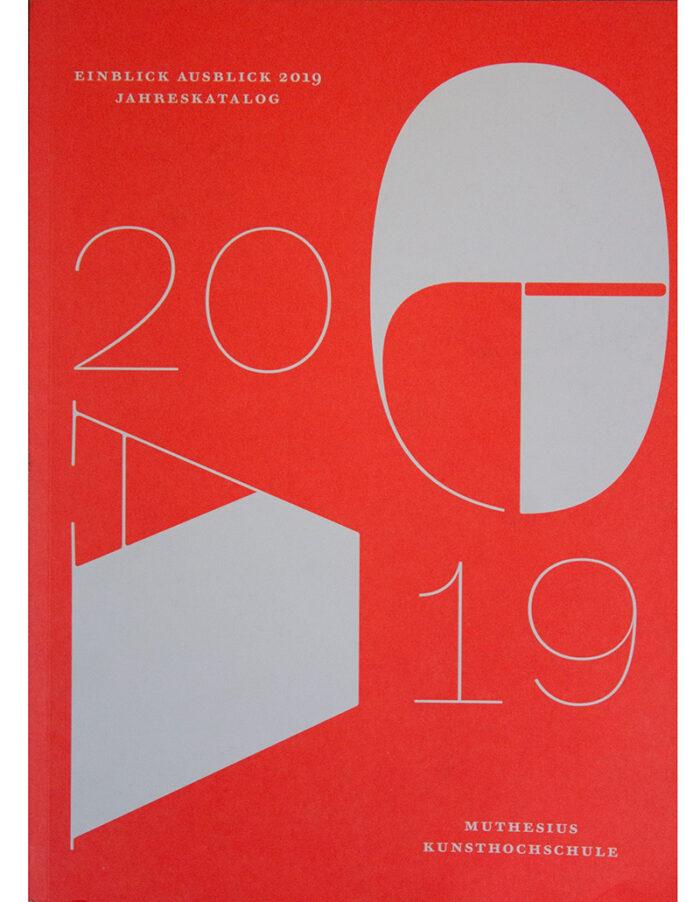 EINBLICK / AUSBLICK 2019