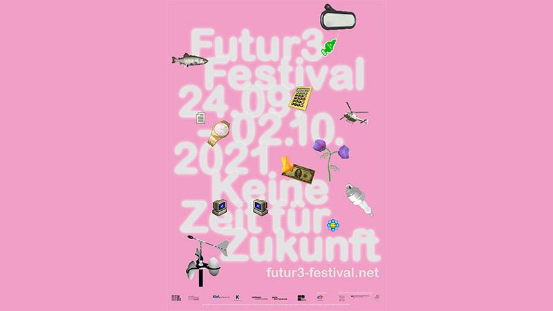 Futur3 Festival – Keine Zeit für Zukunft
